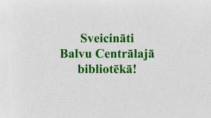 Balvu centrālā bibliotēka